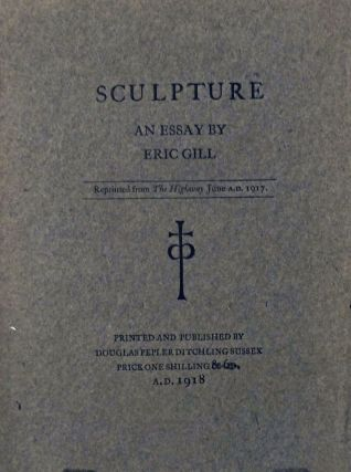 Sculpture An Essay. Eric Gill.
