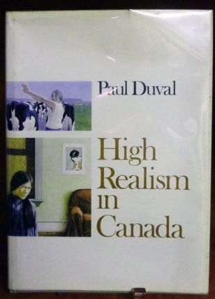 High Realism in Canada. Paul Duval